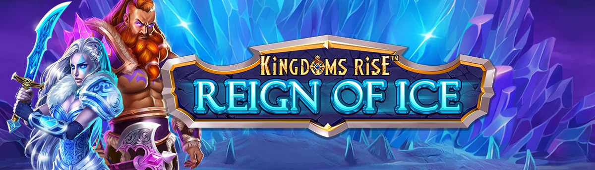 Slot Online KINGDOMS RISE REIGN OF ICE