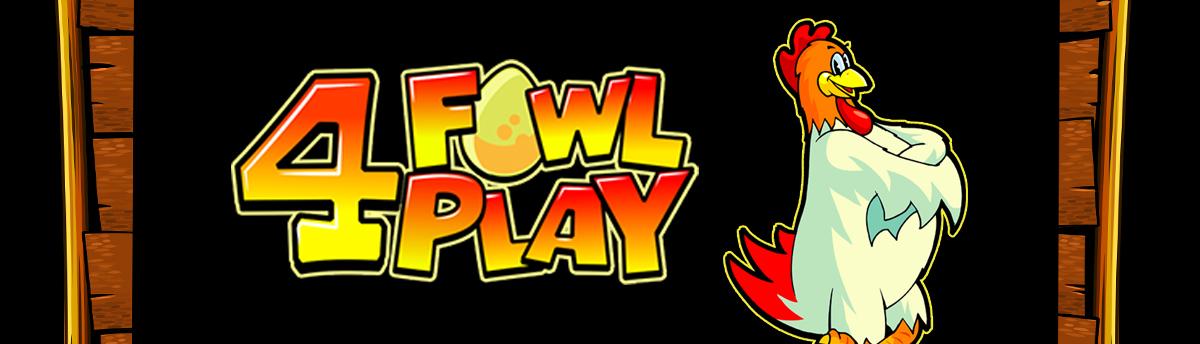 Slot Online 4 FOWL PLAY