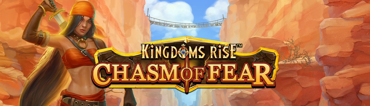 Slot Online KINGDOMS RISE: CHASM OF FEAR