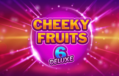 Slot Online CHEEKY FRUITS 6 DELUXE