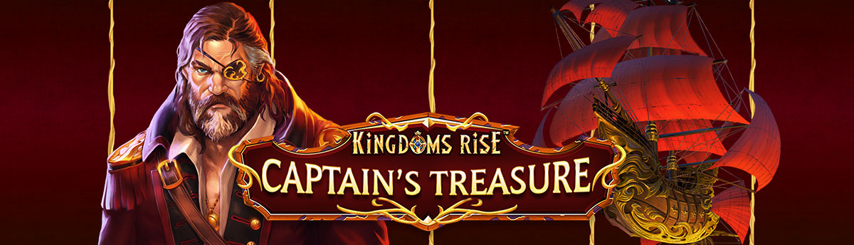 Slot Online KINGDOMS RISE- CAPTAIN'S TREASURE