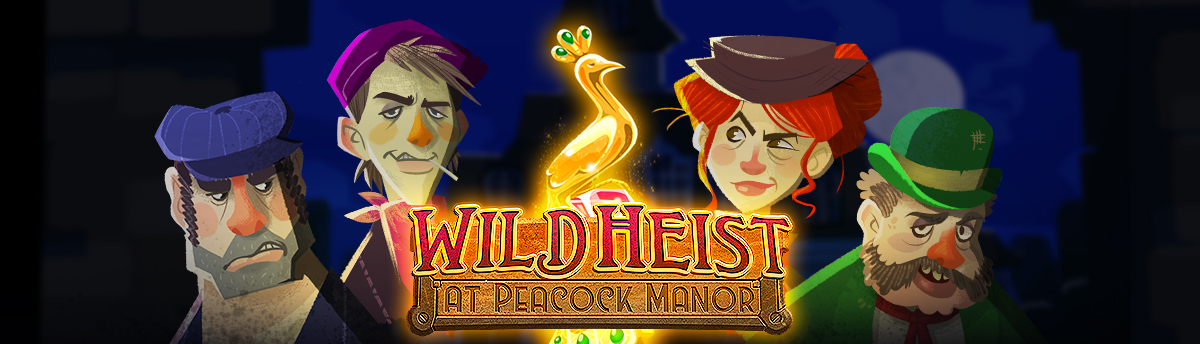 Slot Online THE WILD HEIST AT PEACOCK MANOR