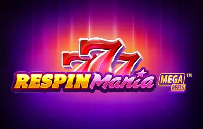 Slot Online RESPIN MANIA MEGA REELS